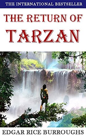 The Return of Tarzan (Illustrated): with free audiobook download (The Legend of Tarzan 2)