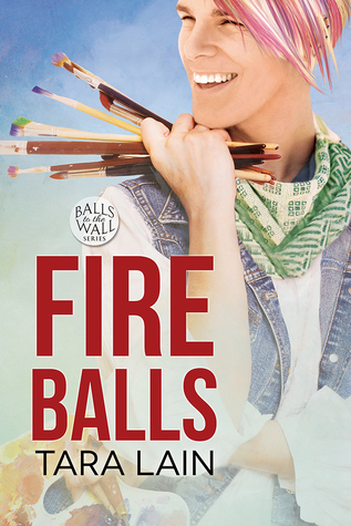 Release Day Review: Fire Balls (Ball to the Walls #2) by Tara Lain