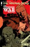 The Walking Dead, Issue #162 by Robert Kirkman