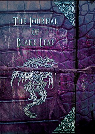 The Journal of Blake Leaf (The Dragonian)