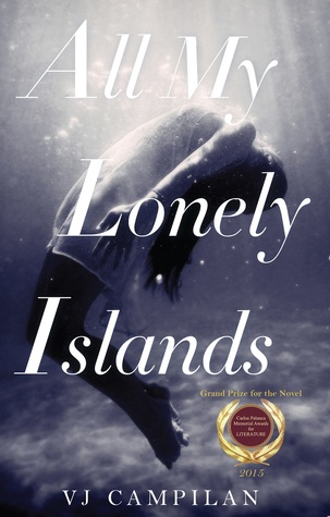 All My Lonely Islands by V.J. Campilan