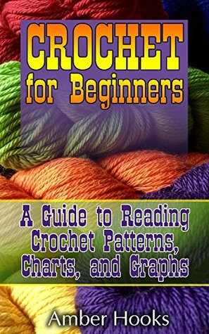 Crochet For Beginners A Guide To Reading Crochet Patterns Charts