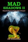 Mad Shadows II: Dorgo the Dowser and The Order of the Serpent (Mad Shadows, #2)
