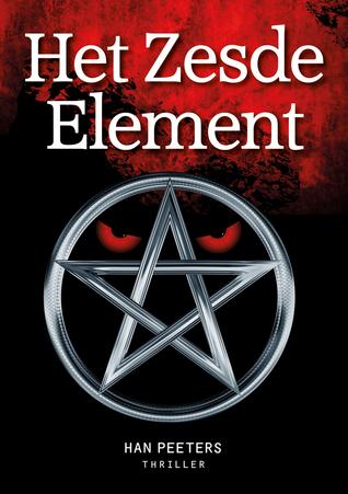 Het Zesde Element by Han Peeters