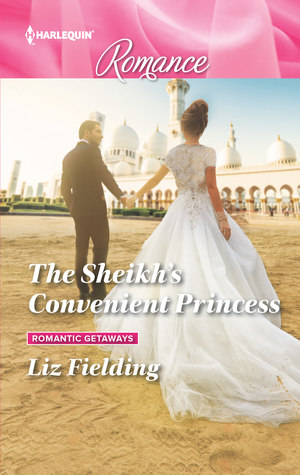 The Sheikh's Convenient Princess (Romantic Getaways #4)