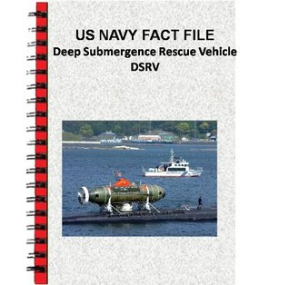 US NAVY FACT FILE Deep Submergence Rescue Vehicle DSRV