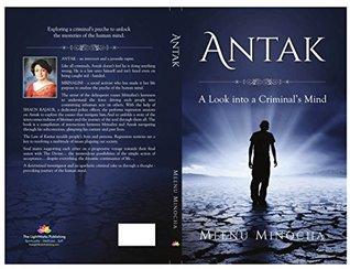 Antak: A Look into a Criminal's Mind