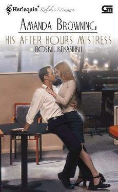 Bossku, Kekasihku | His After-Hours Mist...