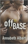 Off Base by Annabeth Albert