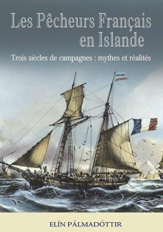 Les Pêcheurs Français en Islande
