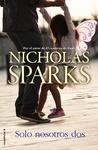 Solo nosotros dos by Nicholas Sparks