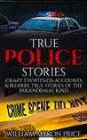 True Police Stories by William Myron Price