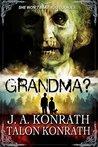 GRANDMA? - Attack...