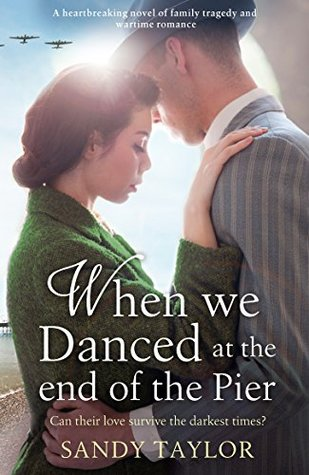 When We Danced at the End of the Pier (Brighton Girls Trilogy #1)
