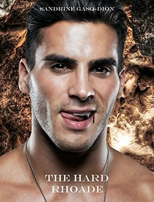 The Hard Rhoade (The 12 Olympians Book 7) by Sandrine Gasq-Dion