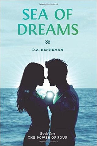 Sea of Dreams by D.A. Henneman