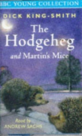 The Hodgeheg & Martin's Mice