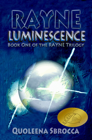 Rayne: Luminescence(Rayne Trilogy 1)