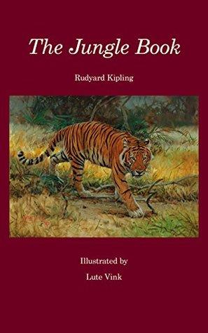 The Jungle Book: Rudyard Kipling illustrated by Lute Vink