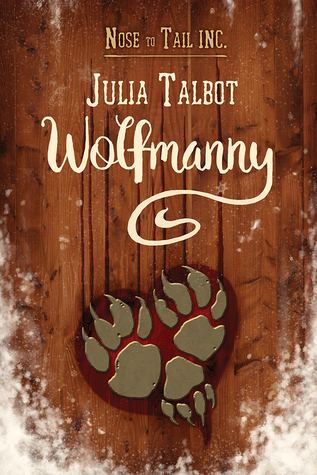 Release Day Review:  Wolfmanny by Julia Talbot