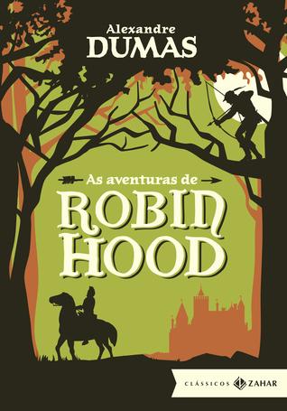 Ebook As aventuras de Robin Hood by Alexandre Dumas PDF!