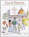 Fun in Florence. First family guide to famous sites and heroes