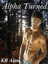 Alpha Turned (Wolf Appeal, #1)