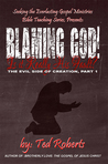 Blaming God!: Is it Really His Fault?
