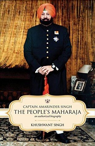 Captain Amarinder Singh: Peoples Maharaja An Authorized Biography