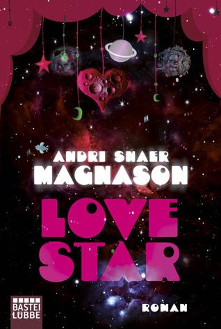 LoveStar by Andri Snær Magnason