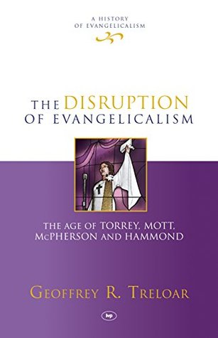 Disruption of Evangelicalism