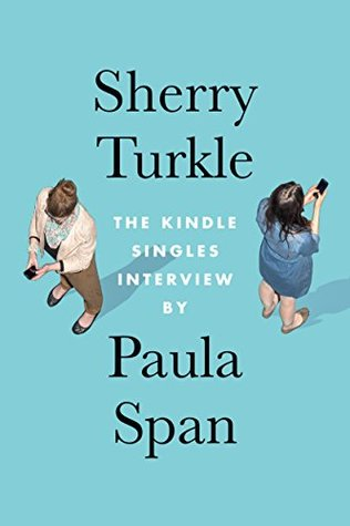 Sherry Turkle: The Kindle Singles Interview