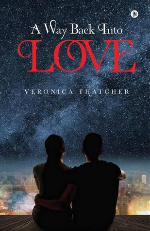 A Way Back Into Love by Veronica Thatcher
