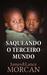 SAQUEANDO O TERCEIRO MUNDO by James Morcan