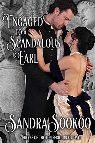 Engaged to a Scandalous Earl (Thieves of the Ton, #2)