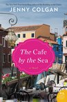 The Cafe by the Sea by Jenny Colgan