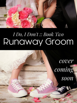 Runaway Groom (I Do, I Don't)