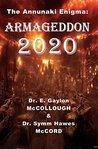 Armageddon 2020 (The Annunaki Enigma Book 4)