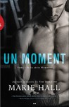 Un moment by Marie Hall