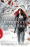 Apprentie sorcière by Kimberly Frost