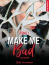 Make me bad by Elle Seveno