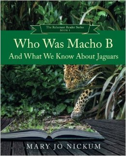 Who Was Macho B and What we know about Jaguars by Mary Jo Nickum