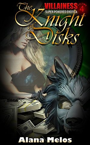 The Knight of Disks by Alana Melos