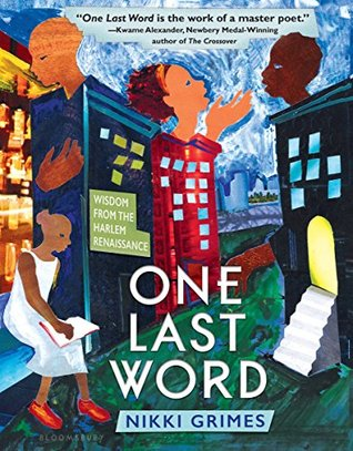 Ebook One Last Word: Wisdom from the Harlem Renaissance by Nikki Grimes TXT!