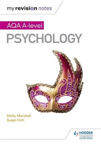 My Revision Notes: Aqa a Level Psychology