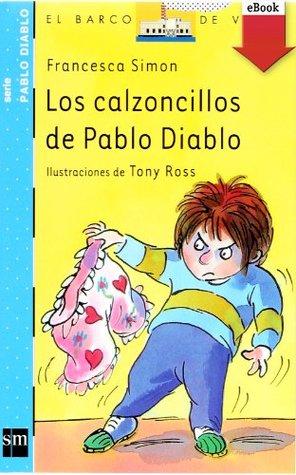 Los calzoncillos de Pablo Diablo (eBook-ePub): 11 (Barco de Vapor Azul)