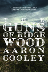 The Guns of Ridgewood: A Western of Modern America (The Sour Series, #2)