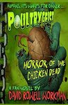 Poultrygeist: Horror of the Chicken Dead