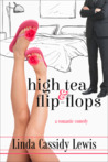 High Tea & Flip-Flops by Linda Cassidy Lewis