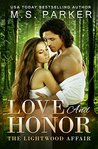 Love And Honor (The Lightwood Affair #3)